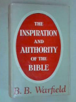 Warfield Authority and Inspiration